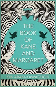 The Book of Kane and Margaret, by Kiik Araki-Kawaguchi (FC2, 2020)