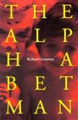 The Alphabet Man, by Richard Grossman (FC2, 1993)