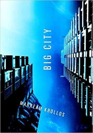 Big City, by Marream Krollos (FC2, 2018)