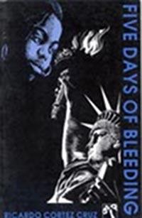 Five Days of Bleeding, by Ricardo Cortez Cruz (FC2, 1995)