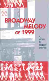 Broadway Melody of 1999, by Robert Steiner (FC2, 1993)