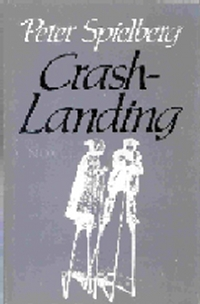 Crash Landing, by Peter Spielberg (FC2, 1985)