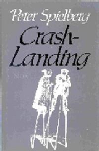 Crash Landing, by Peter Spielberg (FC2, 1985)