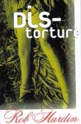 Distorture, by Rob Hardin (FC2, 1999)