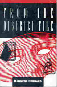 From the District File, by Kenneth Bernard (FC2, 1992)