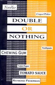 Double or Nothing, by Raymond Federman (FC2, 1999)