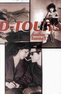D-Tours, by Jonathan Baumbach (FC2, 1998)
