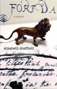 Fort Da: A Report, by Elisabeth Sheffield (FC2, 2009)