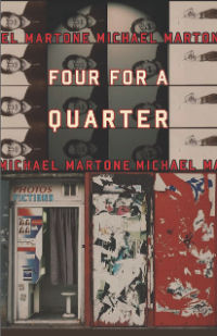 Four for a Quarter, by Michael Martone (FC2, 2011)