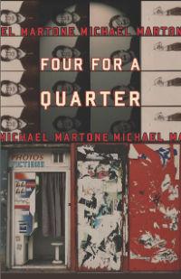 Four for a Quarter, by Michael Martone (FC2, 2011)