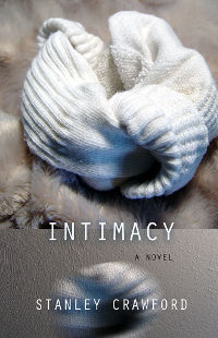 Intimacy, by Stanley Crawford (FC2, 2016)