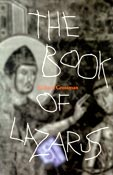 The Book of Lazarus, by Richard Grossman (FC2, 1997)