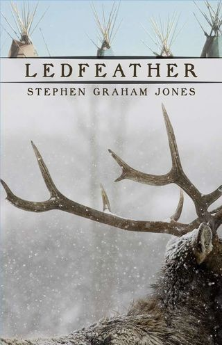 Ledfeather, by Stephen Graham Jones (FC2, 2008)