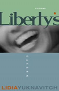 Liberty's Excess, by Lidia Yuknavitch (FC2, 2000)