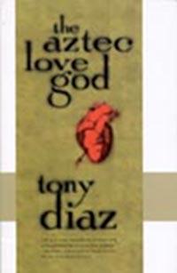 The Aztec Love God, by Tony Diaz (FC2, 1998)