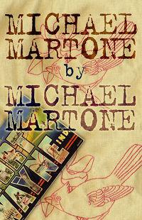 Michael Martone, by Michael Martone (FC2, 2005)
