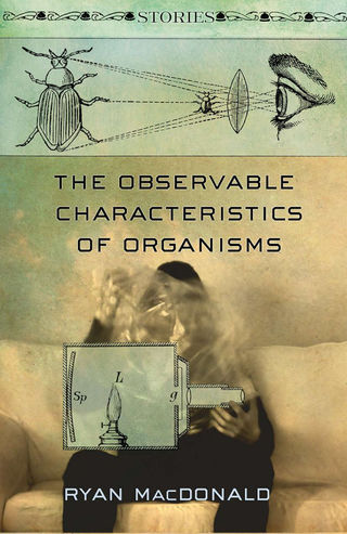 The Observable Characteristics of Organisms, by Ryan MacDonald (FC2, 2014)
