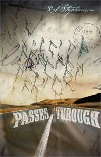 Passes Through, by Rob Stephenson (FC2, 2010)