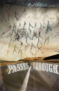 Passes Through, by Rob Stephenson (FC2, 2010)