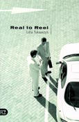 Real to Reel, by Lidia Yuknavitch (FC2, 2003)