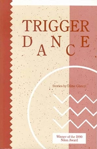 Trigger Dance, by Diane Glancy (FC2, 1991)