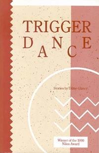 Trigger Dance, by Diane Glancy (FC2, 1991)